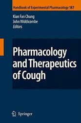 Pharmacology And Therapeutics Of Cough By K Fan Chung New