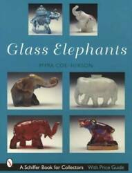 Vintage Glass Elephants Collector Guide 1880s Up Incl Fenton Fostoria And Others
