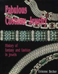 Costume Jewelry Guide History Of Fantasy And Fashion Victorian, Art Deco, 40s-50s