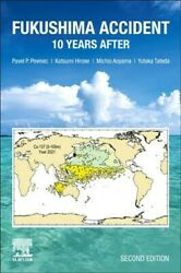 Fukushima Accident 10 Years After Paperback By Povinec Pavel P. Hirose ...