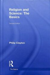 Religion And Science The Basics Hardcover By Clayton Philip Brand New F...