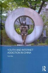 Youth And Internet Addiction In China Hardcover By Bax Trent Brand New Fr...
