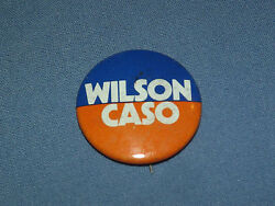 Vintage 1970s Governor Race Republican Wilson And Caso Pinback Pin Campaign Button