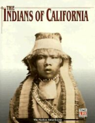 The Indians Of California The Native Americans By Time-life Books New