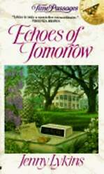 Echoes Of Tomorrow By Jenny Lykins New
