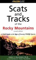 Scats And Tracks Of The Rocky Mountains 2nd By James Halfpenny New