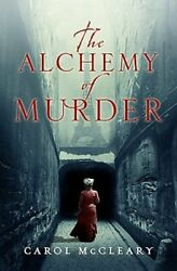 The Alchemy Of Murder By Carol Mccleary New