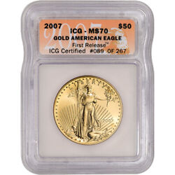 2007 American Gold Eagle 1 Oz 50 - Icg Ms70 - First Release
