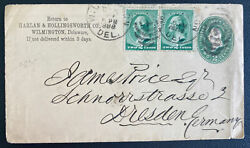 1888 Wilmington De Usa Postal Stationery Commercial Cover To Dresden Germany