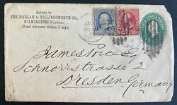 1891 Wilmington De Usa Postal Stationery Commercial Cover To Dresden Germany