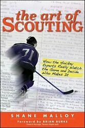 The Art Of Scouting How The Hockey Experts Really Watch The Game And Decide Who