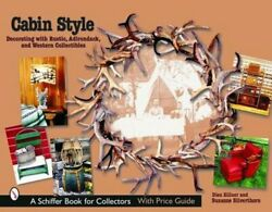 Cabin Style Decorating With Rustic, Adirondack, And Western Collectibles Used