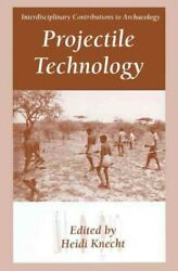 Projectile Technology, Hardcover By Knecht, Heidi Edt, Like New Used, Free ...