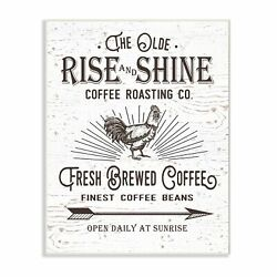 The Old Rise And Shine Coffee Roasting Company Vintage Sign