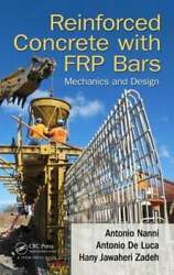 Reinforced Concrete With Frp Bars Mechanics And Design By Antonio Nanni New