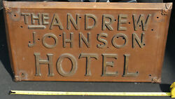 Vintage Brass/copper The Andrew Johnson Hotel 32 X 18 Sign