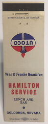Vintage Utoco Matchbook Cover Hamilton Service Lunch And Bar Golconda, Nevada D645