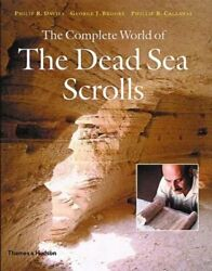 The Complete World Of The Dead Sea Scrolls By Philip R Davies New