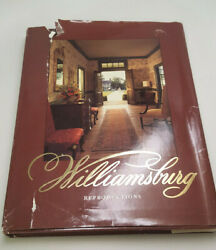 Williamsburg Reproductions Hardcover With Dust Jacket 1989