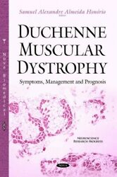 Duchenne Muscular Dystrophy Symptoms, Management And Prognosis, Hardcover B...