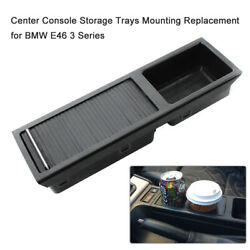 Center Console Storage Trays Mounting Replacement For Bmw E46 3 Series F4x9