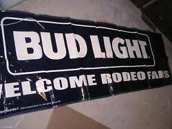 New Large Budweiser Bud Light Banner Sign Beer Welcome Rodeo Fans Pennants
