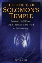 The Secrets Of Solomon's Temple Discover The Hidden Truth That Lies At The