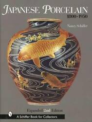 Antiques Japanese Porcelain 1800-1950 Collector Id Guide Imari Satsuma And More