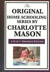 Original Home Schooling Series By Charlotte Mason Home Education Parents A...
