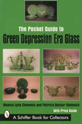 Green Depression Glass Pocket Guide Inc Jadeite And Forest Green Patterns Prices