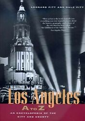 Los Angeles A To Z An Encyclopedia Of The City And County Paperback By Pit...