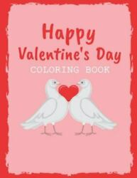 Happy Valentines Day Coloring Book Valentines Day Color Book For Toddlers And ...