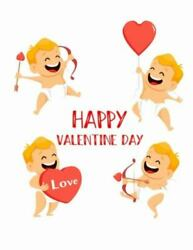 Happy Valentines Day Valentines Day Color Book For Children, Toddlers, And Pre...