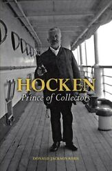 Hocken  Of Collectors, Hardcover By Kerr, Donald Jackson, Like New Us...