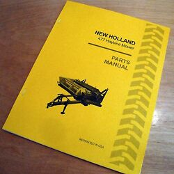 New Holland 477 Haybine Mower Conditioner Parts Catalog Book List Manual Nh