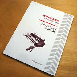 New Holland 469 Haybine Mower Conditioner Operator's Owners Book Guide Manual Nh