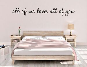 ALL OF ME LOVES ALL OF YOU vinyl wall decal sticker love quote FREE SHIPPING