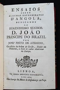 1799 Pioneer Work TROPICAL DISEASES Brazil Angola by Brazilian Physician Rare