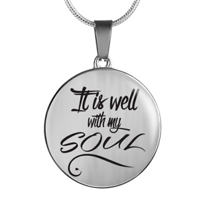 It Is Well With My Soul-Bible Verse Circular Pendant Necklace