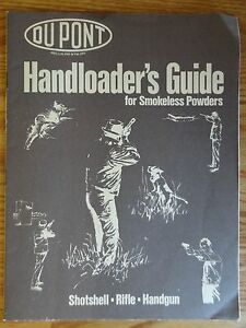 Vintage Dupont Handloader's Guide for Smokeless Powders Reloading Gun Booklet