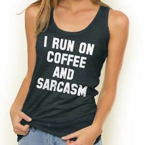 I Run On Coffee And Sarcasm Funny Caffeine Adult Racerback Tank Top T-Shirts