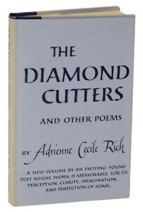 Adrienne Cecile RICH  Diamond Cutters & Other Poems Poetry 1955 1st ed #117079
