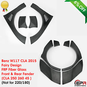 FRP Front & Rear Fender Flares For 2015 Benz W117 CLA 250 260 45 Fairy Design