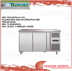 Tables Chilled Baking for Teglie60x40 Vented 2+ 8°) Forcar Pa2100tn