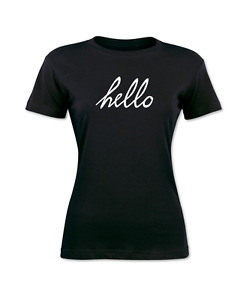 Hello Women#x27;s T Shirt Graphic Tee