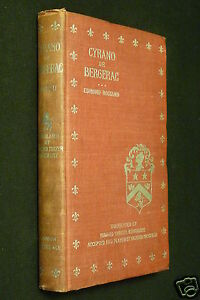 Cyrano De Bergerac by Edmond Rostand 1898 1st English edition Lamson Wolffe