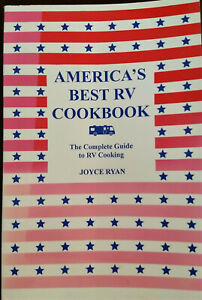 AMERICA#x27;S BEST RV COOKBOOK: COMPLETE GUIDE TO RV COOKING By Joyce Ryan