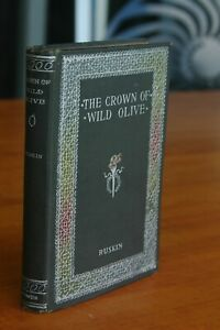 1895 The Crown of Wild Olive by John Ruskin Antique