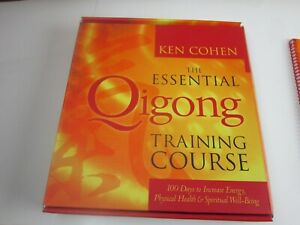 The Essential Qigong Training Course: 100 Days to Increase Energy, Physical Heal