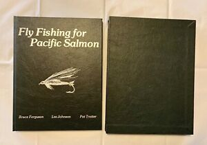 Fly Fishing for Pacific Salmon Ferguson Johnson Trotter Deluxe Signed Ed 27300